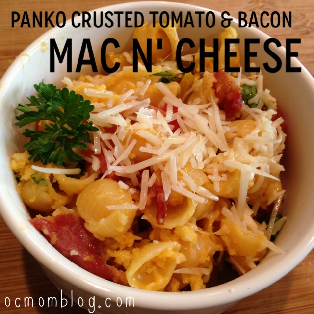 Panko Crusted Bacon and Tomato Macaroni and Cheese Recipe | OC Mom ...