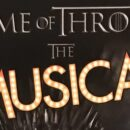 Game of Thrones: The Musical! – A Song of Nice Satire